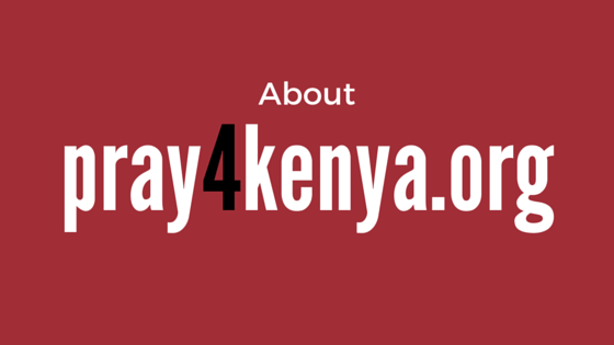 About pray4kenya.org